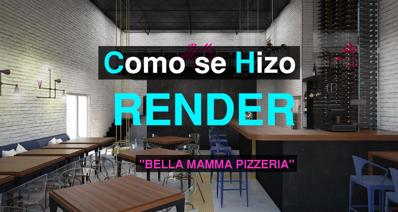 COMO SE HIZO RENDER BELLA MAMMA