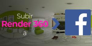 como subir un render 360 a facebook