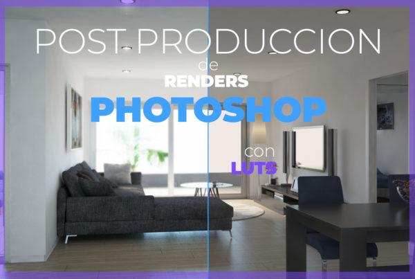 postproduccion de renders en photoshop