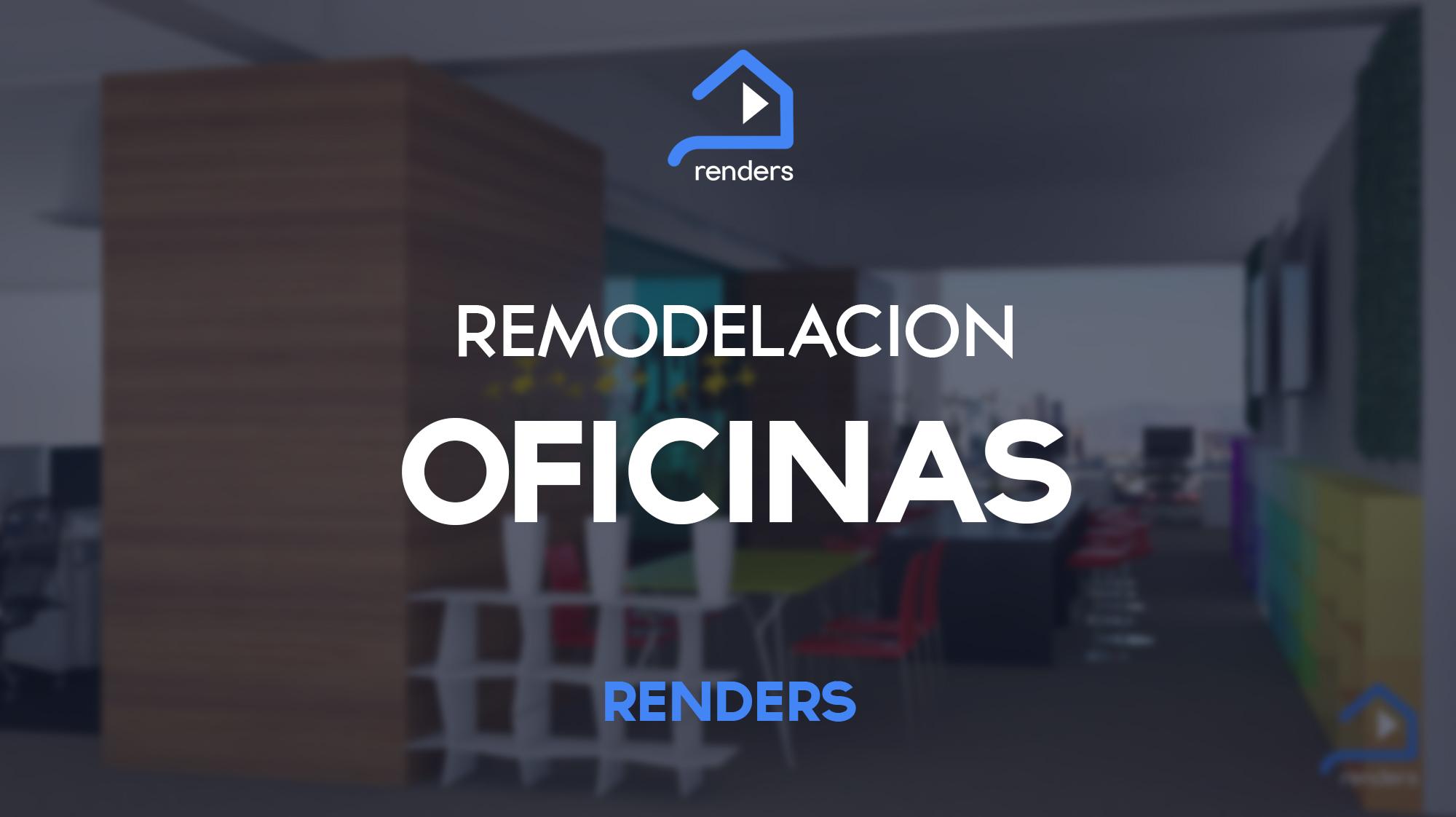 Renders en mexico para arquitectura y venta de proyectos for Remodelacion oficinas