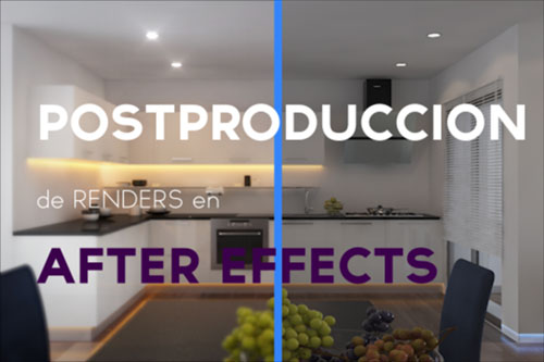 postproduccion de renders en after effects
